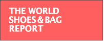 THE WORLD SHOES & BAG REPORT